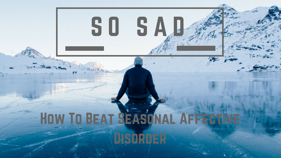 So Sad_ Seasonal Affective Disorder Cover www.parentfamilysolutions.com